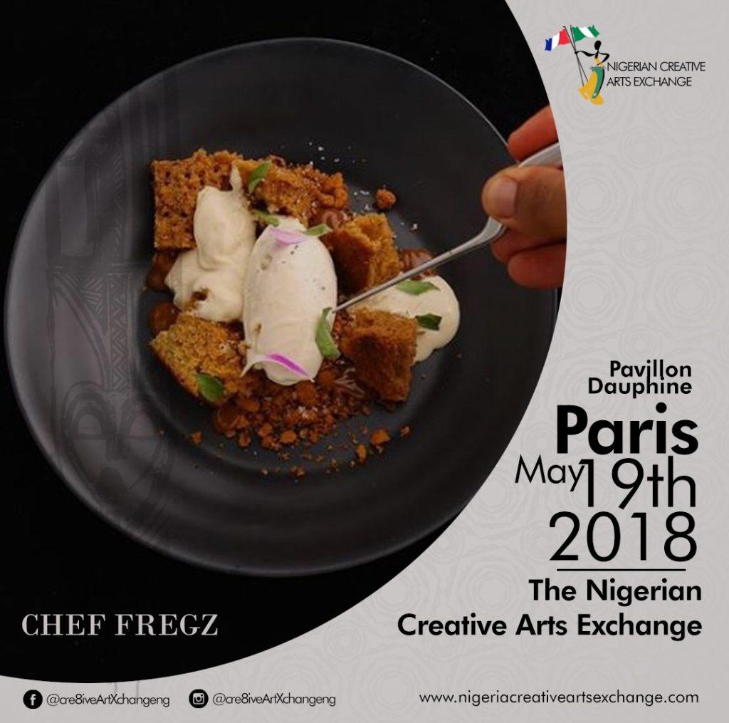 Nigerian Creative Arts Exchange | Chef Fregz